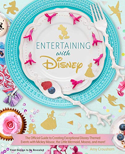 sney: Exceptional Events Inspired by Mickey Mouse, the Little Mermaid, Moana, and More ()