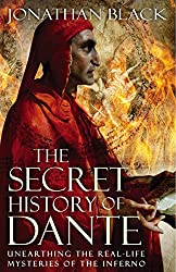 The Secret History of Dante: Unearthing the Mysteries of the Inferno (English Edition)