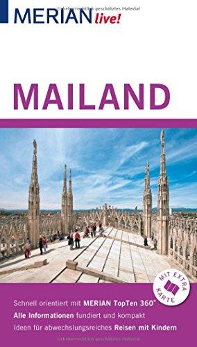 MERIAN live! Reiseführer Mailand: Mit Extra-Karte zum Herausnehmen