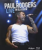 Paul Rodgers - Live In Glasgow [USA] [Blu-ray]