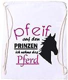 EZYshirt® Pfeif auf den Prinzen ich nehm das Pferd Baumwoll Stoffbeutel