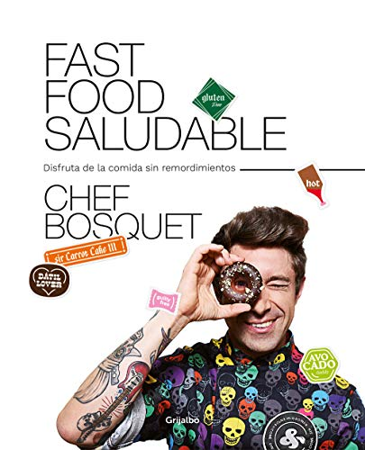 Fast food saludable de Chef Bosquet