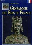 Généalogie des rois de France