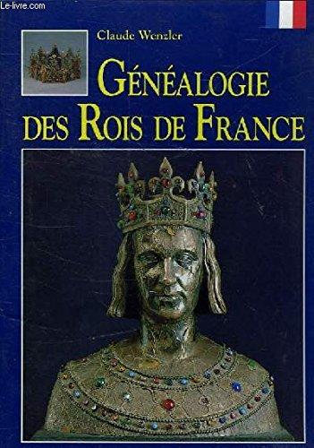 Gnalogie des rois de France
