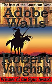 Adobe Walls by [Vaughan, Robert]