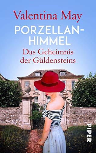Porzellanhimmel: Das Geheimnis der Güldensteins (Die Schmuckmacher-Dynastie 2)