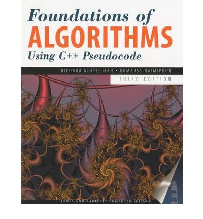 [(Foundations of Algorithms Using C++ P )] [Author: Richard E. Neapolitan] [Apr-2008]