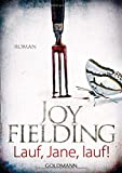 Lauf, Jane, lauf!: Roman - Joy Fielding