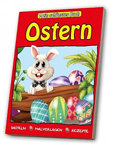 Ostern Basteln, Rezepte, Malvorlagen