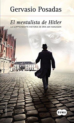 El mentalista de Hitler: La sorprendente historia de Erik Jan Hanussen (Conspicua)