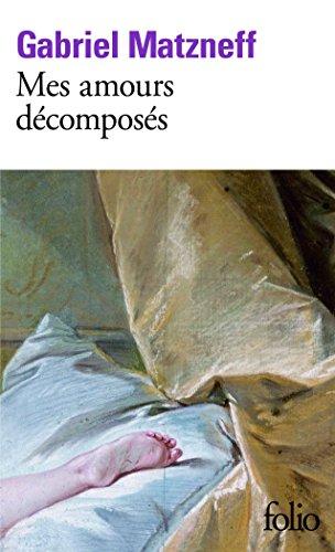 Mes amours décomposés (Journal 1983-1984) par Gabriel Matzneff