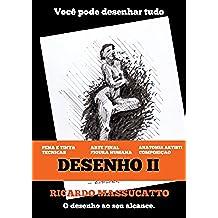 Desenho II: Volume II (Portuguese Edition)