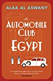 The Automobile Club Of Egypt (English Edition)...