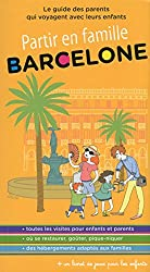 Partir en famille Barcelone - 2ed