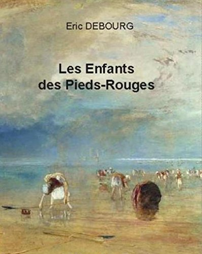 Les Enfants des Pieds - Rouges par Eric DEBOURG