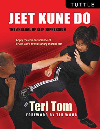 Jeet Kune Do: The Arsenal of Self-Expression por Teri Tom