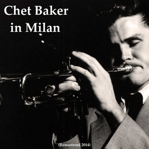 Chet Baker in Milan (Remastere...