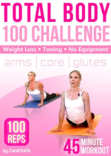 Total Body Workout - 45 min - Core, Arms, Glutes - 100 Rep Challenge [OV] -