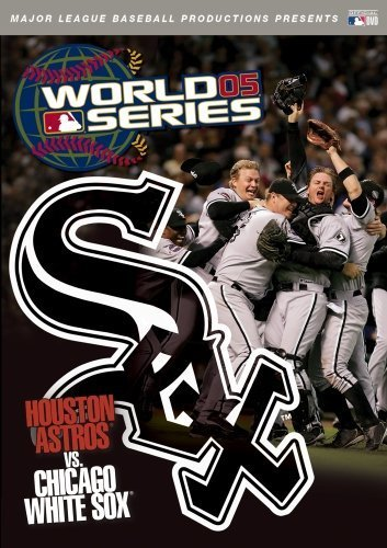 2005 World Series: Houston Astros vs. Chicago White Sox by David Gavant White Sox Video