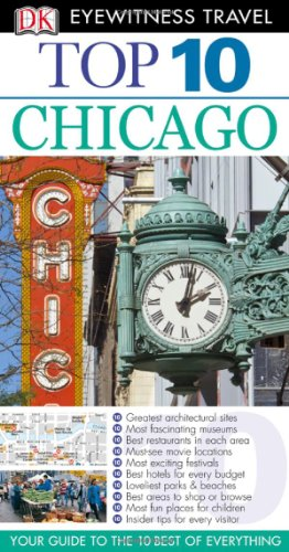 Top 10 Chicago [With Map] (Dk Eyewitness Top 10 Travel Guides) por Elaine Glusac