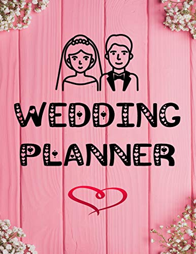 Wedding Planner: The Ultimate 2019  Wedding Planner And Organizer:  Checklists ~ Guest Book ~ Detailed Budget Planning ~ Meal and Seating Planner : Cute Pink (Womens Wedding Sets Pink Ring)