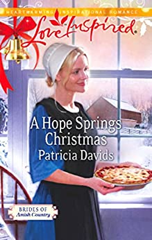 A Hope Springs Christmas (Mills & Boon Love Inspired) (Brides of Amish Country, Book 8) (Brides of Amish Country series)