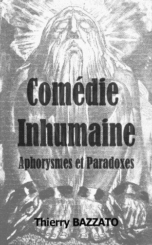 Comédie Inhumaine par Thierry BAZZATO