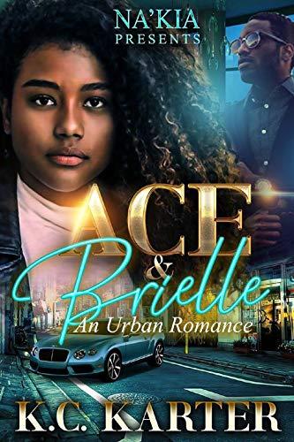 Ace & Brielle: An Urban Romance (English Edition)