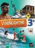 Welcome Anglais 3e éd. 2014 - Manuel de l'élève + CD audiorom