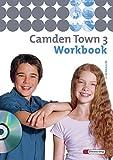 Camden Town - Allgemeine Ausgabe 2005 für Gymnasien: Workbook 3 mit Audio-CD