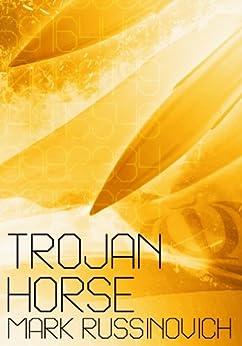 Trojan Horse (English Edition) von [Russinovich, Mark]