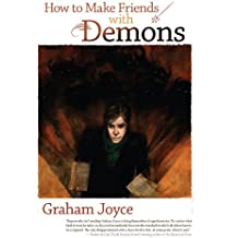 How to Make Friends with Demons