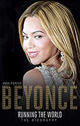 Beyonc¨¦: Running the World: The Biography by Pointer, Anna (2015) Hardcover