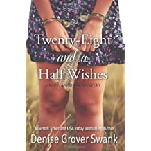 Twenty-Eight and a Half Wishes (Rose Gardner Mystery) by Denise Grover Swank (2012-03-19)