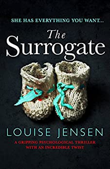 The Surrogate: A gripping psychological thriller with an incredible twist by [Jensen, Louise]