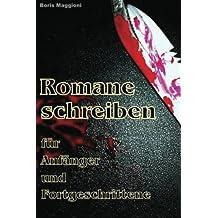 ROMANE SCHREIBEN für Anfänger & Fortgeschrittene