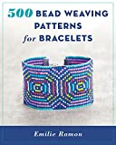 500 Bead Weaving Patterns for Bracelets (English Edition)
