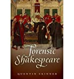 By Skinner, Quentin ( Author ) [ Forensic Shakespeare By Dec-2014 Hardcover