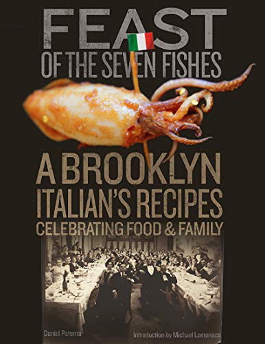 Feast of the Seven Fishes: A Brooklyn Memoir on Food and Family