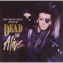That's The Way I Like It: The Best of Dead Or