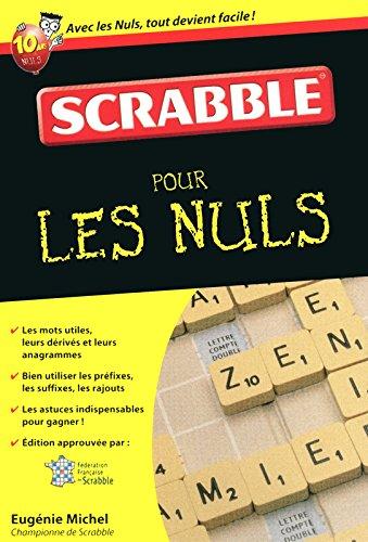 Le scrabble pour les nuls par Eugénie Michel