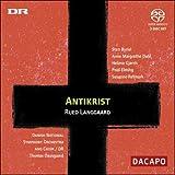 Rued Langgaard: Antikrist [Hybrid SACD]