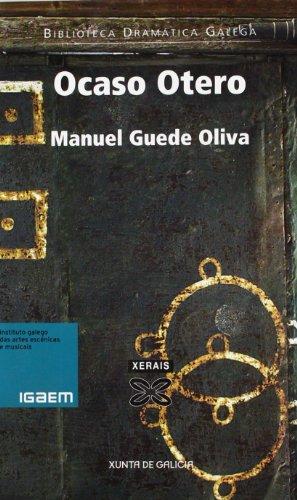Ocaso Otero (Edición Literaria - Teatro - Biblioteca Dramática Galega)