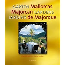 Gardens of Mallorca (Multilingual Edition) by Charlotte Seeling (2003-06-02)