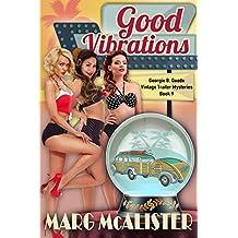Good Vibrations: Georgie B. Goode Vintage Trailer Mysteries Book 9 (English Edition)