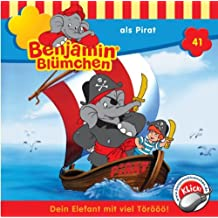 Benjamin Blümchen - Folge 41: als Pirat [Audio-CD]