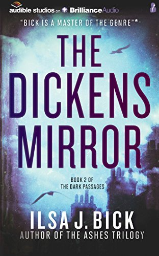 The Dickens Mirror (The Dark Passages) by Ilsa J. Bick (2015-04-21)
