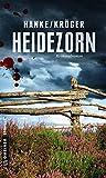 Kathrin Hanke ´Heidezorn: Kriminalroman (Kriminalromane im GMEINER-Verlag)´ bestellen bei Amazon.de