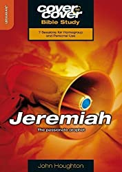 Jeremiah: The Passionate Prophet (Cover to Cover Bible Study) (Cover to Cover Bible Study Guides)