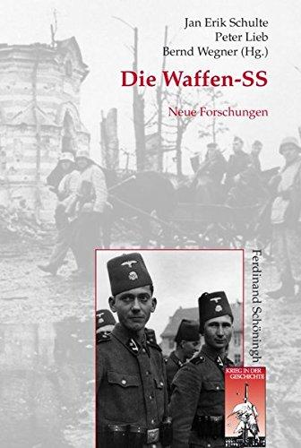 Die Waffen-SS. Neue Forschungen (Krieg in der Geschichte)